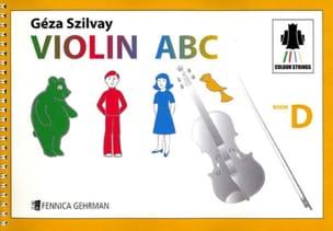 Geza Szilvay - Violin ABC Book D - Partition - di-arezzo.fr