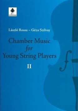 Géza et Rossa Laszlo Szilvay - Chamber Music For Young String Players 2 - Partition - di-arezzo.fr