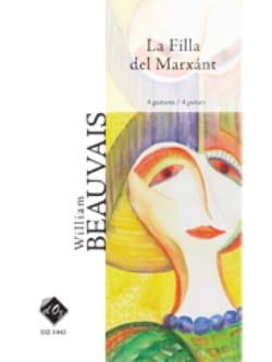 William Beauvais - La Filla Del Marxant - Partition - di-arezzo.fr