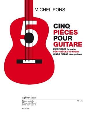 5 Pièces Pour Guitare Michel Pons Partition Guitare - laflutedepan