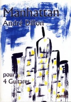 Manhattan - 4 Guitares André Dillon Partition Guitare - laflutedepan