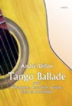 André Dillon - Tango Ballade - Partition - di-arezzo.fr