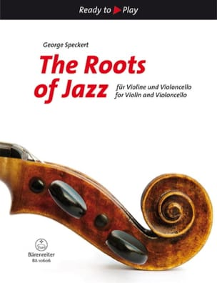 The Roots Of Jazz George Speckert Partition 0 - laflutedepan