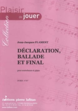 Déclaration, Ballade et Final Jean-Jacques Flament laflutedepan