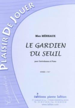 Le Gardien du Seuil Max Méreaux Partition Contrebasse - laflutedepan