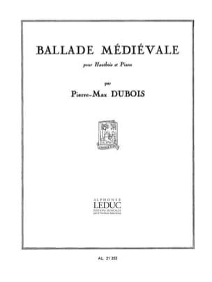 Pierre-Max Dubois - Ballade médiévale - Partition - di-arezzo.fr