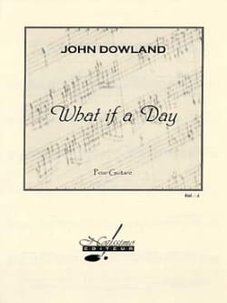 John Dowland - What If A Day - Partition - di-arezzo.fr