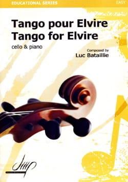 Tango Pour Elvire Luc Bataillie Partition Violoncelle - laflutedepan