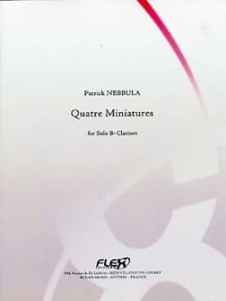Patrick Nebbula - Quatre Miniatures - Clarinette seule - Partition - di-arezzo.fr