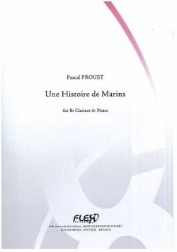 Pascal Proust - A Marine History - Clarinet and Piano - Sheet Music - di-arezzo.co.uk
