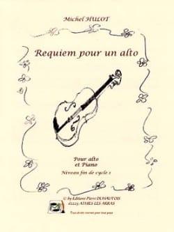 Michel Hulot - Requiem Pour un Alto - Partition - di-arezzo.fr