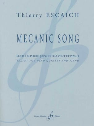 Mecanic Song Thierry Escaich Partition Sextuors - laflutedepan