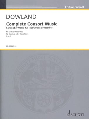 John Dowland - Complete Consort Music For 5 Viols or 5 Recorders And Bc - Partition - di-arezzo.fr
