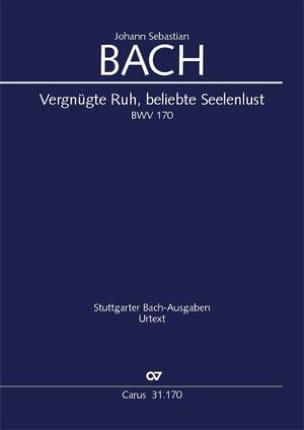 Johann Sebastian Bach - Vergnügte Ruh, Beliebte Seelenlust - Partition - di-arezzo.fr