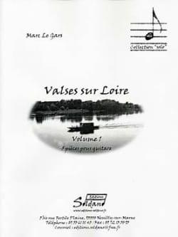 Gars Marc Le - Valses sur Loire Volume 1 - Partition - di-arezzo.fr