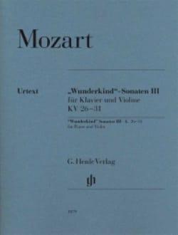 Wolfgang Amadeus Mozart - Sonates Wunderkind Volume 3 Pour Piano et Violon K. 26-31 - Partition - di-arezzo.fr