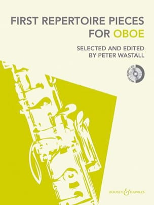 Peter Wastall - First Repertoire Pieces for Oboe - Partition - di-arezzo.fr