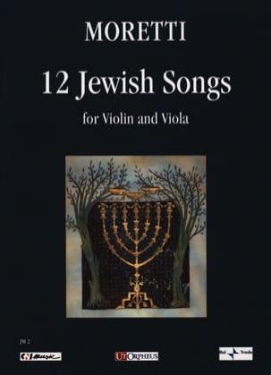 Riccardo Joshua Moretti - 12 Jewish Songs - Partition - di-arezzo.fr