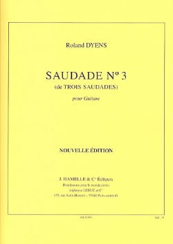 Roland Dyens - Saudade N° 3 - Partition - di-arezzo.fr