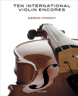 Aaron Minsky - 10 International Violin Encores - Partition - di-arezzo.fr