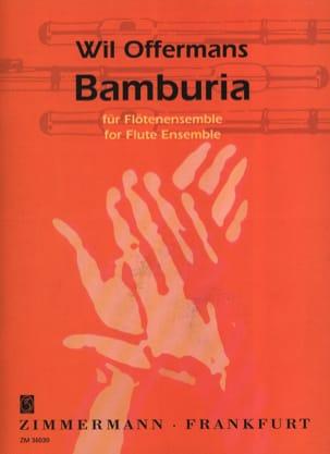 Wil Offermans - Bamburia - Partition - di-arezzo.fr