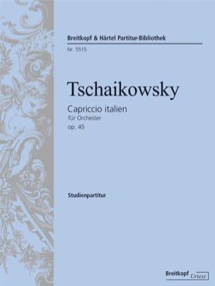TCHAIKOVSKY - Capriccio Italien Opus 45 - Partition - di-arezzo.fr