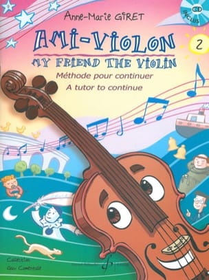 Anne-Marie Giret - Ami-Violon Volume 2 - CD Inclus - Partition - di-arezzo.fr