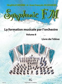 DRUMM Siegfried / ALEXANDRE Jean François - Symphonic FM Volume 8 - Percussion - Partition - di-arezzo.fr