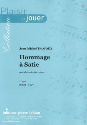 Jean-Michel Trotoux - Hommage A Satie - Partition - di-arezzo.fr