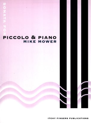 Mike Mower - Sonate pour Piccolo et Piano - Partition - di-arezzo.fr