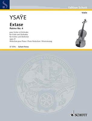 Extase - Poème N° 4 Opus 21 - Eugène Ysaÿe - laflutedepan.com