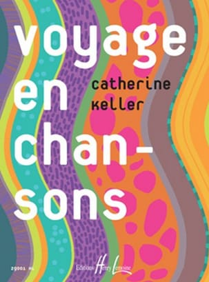 Catherine Keller - Voyage en Chansons - Sheet Music - di-arezzo.co.uk