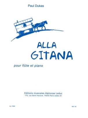 Alla gitana - Flûte piano DUKAS Partition laflutedepan