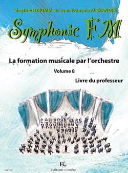 DRUMM Siegfried / ALEXANDRE Jean François - Symphonic FM Volume 8 - Teacher's Book - Sheet Music - di-arezzo.co.uk