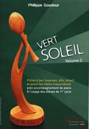 Philippe Goudour - Vert Soleil Volume 2 - Partition - di-arezzo.fr