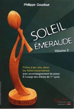 Soleil Emeraude - Volume 3 - Philippe Goudour - laflutedepan.com