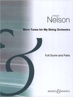 Sheila M. Nelson - More Tunes For My String Orchestra - Score - Parts - Sheet Music - di-arezzo.com