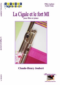 Claude-Henry Joubert - La Cigale et le Fort Mi - Partition - di-arezzo.fr