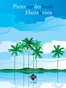Pieter Van Der Staak - Hasta the Vista! - Sheet Music - di-arezzo.com