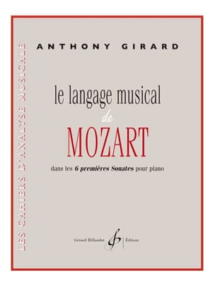Anthony Girard - The Musical Language of Mozart - Sheet Music - di-arezzo.co.uk