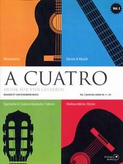 - A Cuatro - Music For 4 Guitars - Volume 1 - Partition - di-arezzo.fr