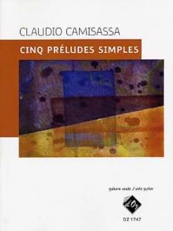 Cinq Préludes Simples - Claudio Camisassa - laflutedepan.com