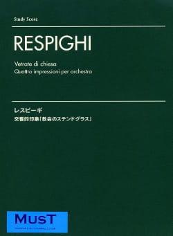 Ottorino Respighi - Vetrate Di Chiesa - Partition - di-arezzo.fr