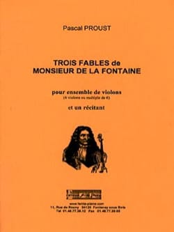 Pascal Proust - 3 fables of Monsieur de la Fontaine - Sheet Music - di-arezzo.com