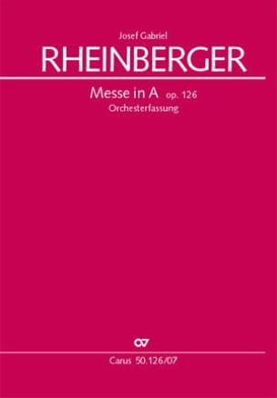 Messe en La Majeur, op. 126 - Joseph Rheinberger - laflutedepan.com