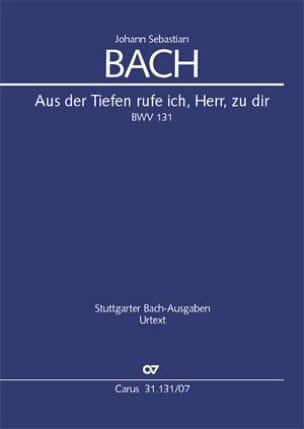 Johann Sebastian Bach - Aus Der Tiefen Rufe Ich, Herr, Zu Dir (En Sol Mineur) - BWV 131 - Partition - di-arezzo.fr