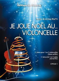 Maria-Eugenia Maffi - I play Christmas at the ... Cello - Sheet Music - di-arezzo.com