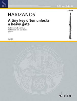 Nickos Harizanos - A tiny key often unlocks a heavy gate, op. 64 - Partition - di-arezzo.fr