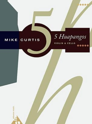 Mike Curtis - 5 Huapangos - Partitura - di-arezzo.it