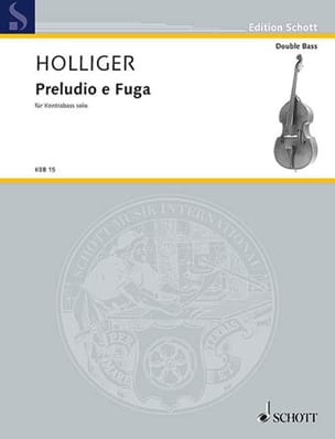 Heinz Holliger - Preludio e Fuga (a 4 voci) - Partition - di-arezzo.fr